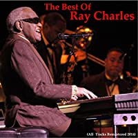 The Best of Ray Charles (Remastered 2014)
