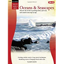 Oil & Acrylic: Oceans & Seascapes (How to Draw and Paint)
