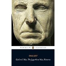 Catiline's War, The Jugurthine War, Histories: WITH The Jugurthine War (Penguin Classics)
