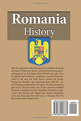 Romania History: Early History, Society, Economy, Government. Culture, Tourism