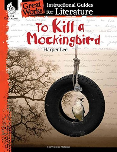 To Kill a Mockingbird (Great Works: Instructional Guides for Literature) by Kristin Kemp (2014-05-01)
