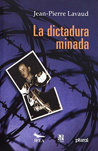 La dictadura minada: La huelga de hambre de las mujeres mineras. Bolivia 1977-1978 (Travaux de l'IFÉA)