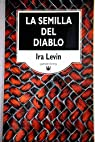 La semilla del diablo par Levin