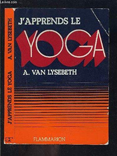J'apprends le yoga.