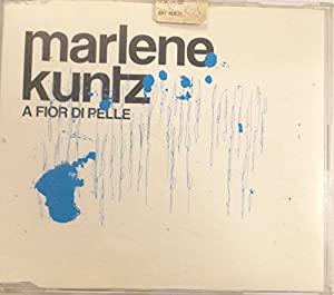 Marlene Kuntz - A fior di pelle (single)