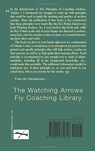 The Principles of Coaching Archery Volume 2: 70 More Rules for Better Coaching