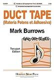 Duct Tape: Materia Potens Et Adhaesiva