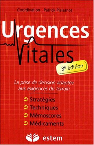 Urgences vitales - Prise en charge et diagnostics - Gestes techniques et thérapeutiques