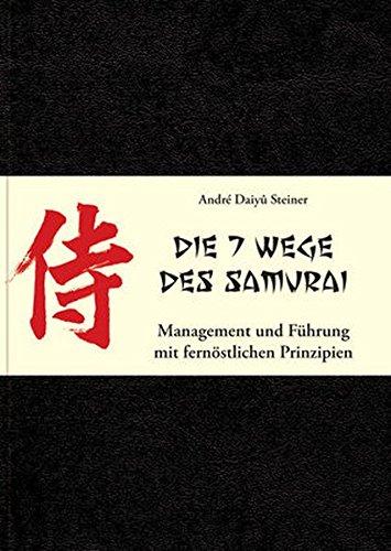 Die 7 Wege des Samurai: Management und Führung mit fernöstlichen Prinzipien 7 China