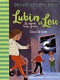 Sous la lune | Gaudy, Hélène (1979-....). Auteur