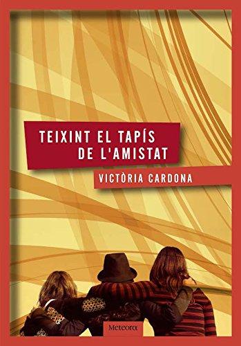 Teixint el tapís de l'amistat (Cronos Book 26) (Catalan Edition) por Victòria Cardona