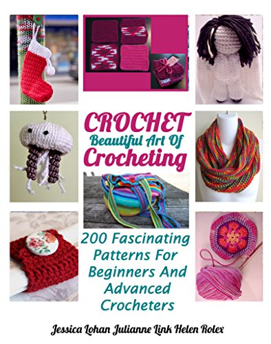 crochet-beautiful-art-of-crocheting-200-fascinating-patterns-for-beginners-and-advanced-crocheters-e