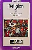 Mini LÜK Religion 2: Feste im Kirchenjahr ab Klasse 3
