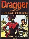 DRAGGER T1 LES MANGEURS DE SABLE