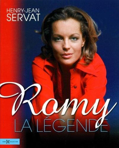 Romy Schneider, la légende par Henry-Jean SERVAT