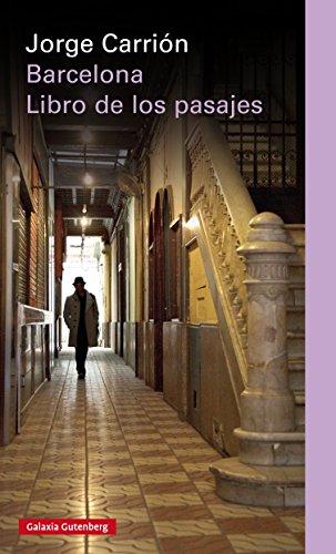 Barcelona. El libro de los pasajes (EBOOK) eBook: Carrión, Jorge ...
