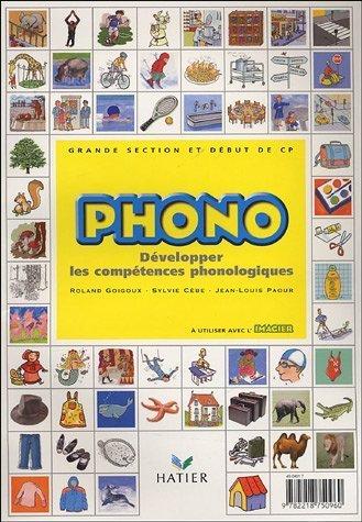 Phono Grande section maternelle et début du CP : Développer les compétences phonologiques de Cèbe. Sylvie (2004) Broché