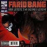 Songtexte von Farid Bang - Der letzte Tag deines Lebens