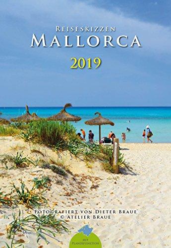Reiseskizzen Mallorca 2019: Reisekalender mit Planerfunktion por Dieter Braue