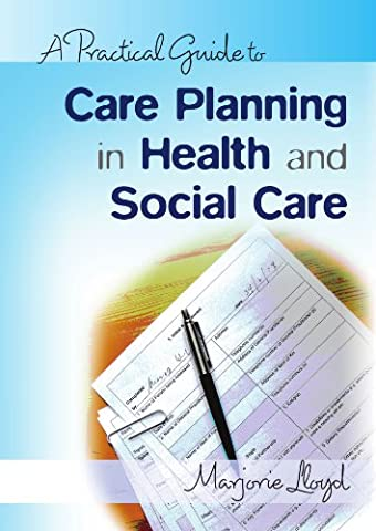 A practical guide to care planning in health and social