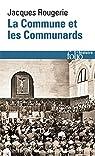 La Commune et les Communards par Rougerie