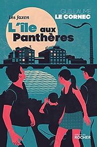 vignette de 'Jaxon (Les)<br /> Ile aux panthères (L') (Guillaume Le Cornec)'