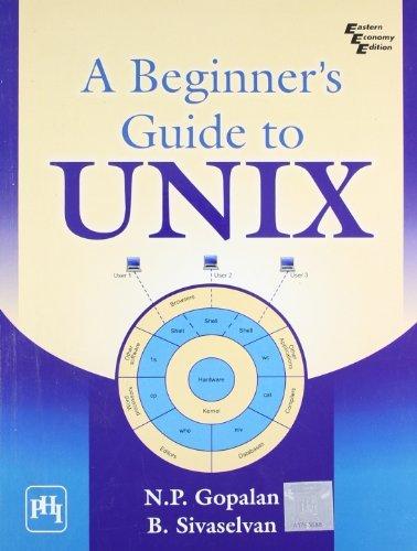 A Beginners Guide to Unix by B. Sivaselvan (2009-12-01) par B. Sivaselvan