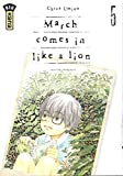 March comes in like a lion, tome 5