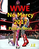#9: WWE No Mercy 2017: Picture Book of Raw Women's Championship Fatal 5-Way Match