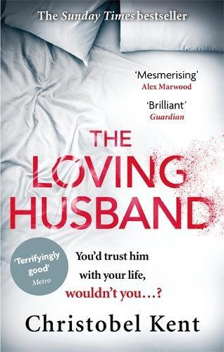 The Loving Husband: You'd trust him with your life, wouldn't you...? Test