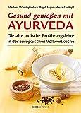 Gesund genießen mit Ayurveda (Amazon.de)