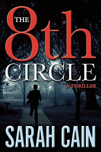 The 8th Circle: A Thriller (A Danny Ryan Thriller) by Sarah Cain (2016-01-12)