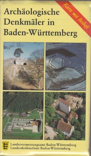 Archäologische Denkmäler in Baden-Württemberg. 451 ausgewählte Sehenswürdigkeiten aus Baden-Württemberg. Karte mit Beiheft.