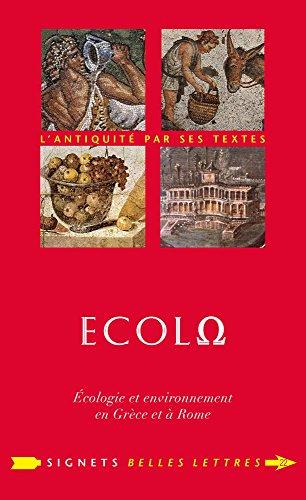 Écolo (ÉcolΩ): Écologie et environnement en Grèce et à Rome