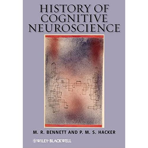 History of Cognitive Neuroscience by M. R. Bennett P. M. S. Hacker(2012-10-01)