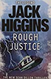 Rough Justice (Sean Dillon Series)