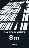 Acht Quadratmeter