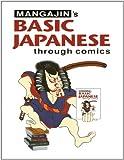 Basic Japanese Through Comics: v. 1 - Weatherhill Inc - amazon.co.uk