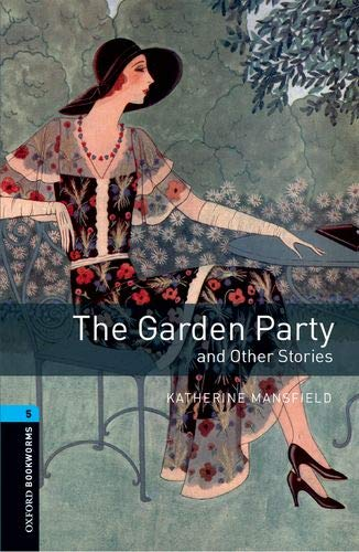 Oxford Bookworms Library 5. The Garden Party And Other Stories (+ MP3) - 9780194621229 por Katherine Mansfield