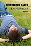 Disastrous Dates & Dream Boys (Gay Youth Chronicles) (English Edition)