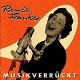 Renee Franke - Musikverrückt