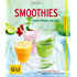 Smoothies: Obst-Power im Glas (GU Küchenratgeber)