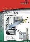 Metallbau Grundwissen: Lernfelder 1 - 4: CD-ROM Unterrichtsmaterial gestalten