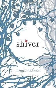 Shiver by Maggie Stiefvater par Maggie Stiefvater
