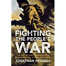 Fighting the People's War (Armies of the Second World War)