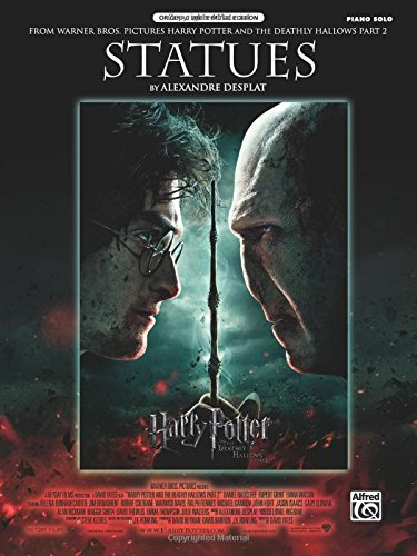 Statues (from Harry Potter and the Deathly Hallows, Part 2): Piano Solo (Sheet) (Original Sheet Music Editions)