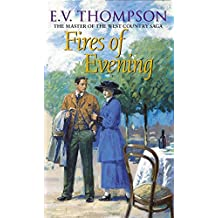 Fires Of Evening: Number 8 in series (Retallick Saga, Band 8)