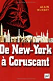 De New York à Coruscant - Essai de géofiction