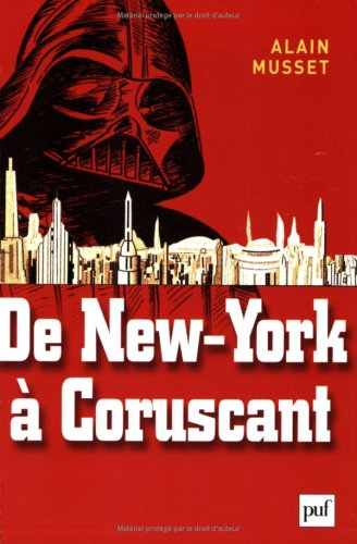 De New York à Coruscant : Essai de géofiction