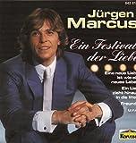Ein Festival der Liebe von Jürgen Marcus